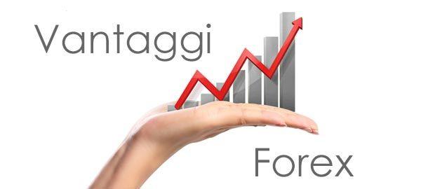 vantaggi del forex trading